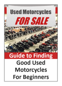 guide to finding good used motorcycles for beginners